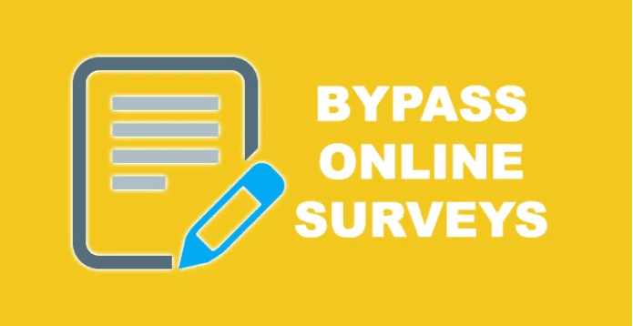 Bypass surveys 2019 - Online Tools, Software Extensions free